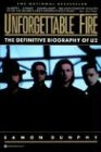 Unforgettable Fire: Past, Present, and Future - the Definitive Biography of U2 (0446389749) by Eamon Dunphy
