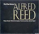 リード作品集 (The Wind Music Of Alfred Reed)