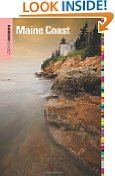 Insiders' Guideâ® To The Maine Coast, 3Rd (Insiders' Guide Series) By Andrew Vietze (Jul 15, 2009)