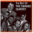 Best of Swanee Quintet