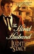 The Hired Husband (Harlequin Historical Series), JUDITH STACY