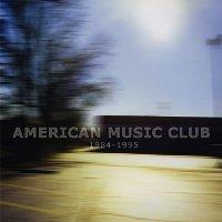American Music Club - 1984-1995 - Zortam Music