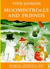 Moomintrolls and Friends (0146003373) by Tove Jansson