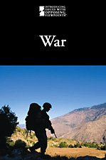 War (Introducing Issues With Opposing Viewpoints)