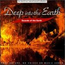Various Artists - Sounds of the Earth: Deep Into The Earth - Zortam Music