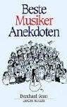 Beste Musiker Anekdoten. (3784428231) by Grun, Bernard