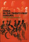 img - for China in the Twenty-First Century: Politics, Economy, and Society book / textbook / text book