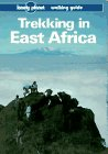 Lonely Planet Trekking in East Africa