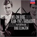 Reflections On Duke - Jean-Yves Thibaudet Plays The Music Of Duke Ellington