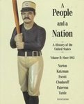 A People and a Nation: A History of the United State Since 1865 (0395788846) by Mary Beth Norton