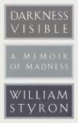 Darkness Visible: A Memoir of Madness (Modern Library)