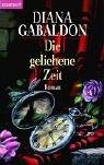 Die geliehene Zeit: Roman: Band 2 der Highland-Saga - Diana Gabaldon