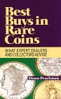 Best Buys in Rare Coins: What Expert Dealers and Collectors Advise by Donn Pearlman (1990-11-02)