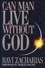 Can Man Live Without God (0849911737) by Ravi K. Zacharias
