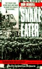 img - for Snake Eater: Characters in and Stories about the U. S. Army Special Forces in Vietnam book / textbook / text book