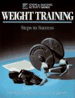 Weight training :  steps to success /