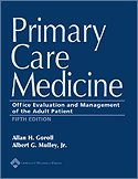 Primary Care Medicine Office Evaluation and Management of the by Goroll
