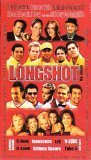 LONGSHOT the movie