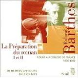La Préparation du roman I et II : Cours au collège de France, 1978-1980 (coffret 2 CD)