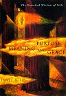 Purpose, Meaning, and Grace: The Essential Wisdom of Seth (1878424327) by Mills, Janet