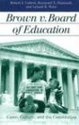 img - for Brown V. Board of Education (Landmark Law Cases & American Society) book / textbook / text book