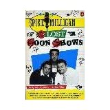 The Lost Goon Showsby Spike Milligan