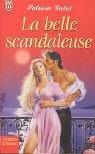 echange, troc Patricia Cabot - La belle scandaleuse