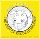 Dead Milkmen Cream of the Crop - Best of the Dead Milkmen