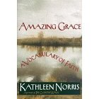 Amazing Grace: A Vocabulary of Faith, Kathleen Norris