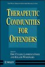 Therapeutic Communities for Offenders...