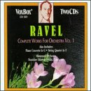 Ravel: Complete Works For Orchestra, Vol. 1