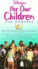 Disney's For Our Children- The Concert [VHS]