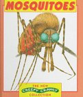 Mosquitoes (New Creepy Crawly Collection) (0836819160) by Enid Fisher