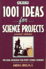 1,001 Ideas for Science Projects