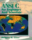 Introduction to ANSI C for Engineers and Scientists (Alan R Apt Book S)