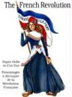 img - for French Revolution Paper Dolls (English and French Edition) book / textbook / text book