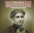 img - for Amelia Bloomer: A Photo-Illustrated Biography (Photo-Illustrated Biographies) book / textbook / text book