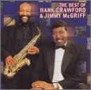 Best of Hank Crawford/ Jimmy Mcgriff