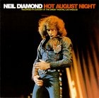 DIAMOND, NEIL - HOT AUGUST NIGHT - 33T