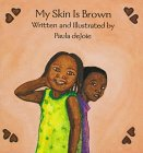 My Skin Is Brown (Black Butterfly Board Books)