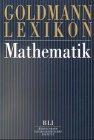 Goldmann Lexikon Mathematik