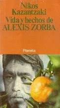 Vida Y Hechos De Alexis Zorba