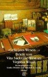 ' Geliebtes Wesen...' Briefe von Vita Sackville- West an Virginia Woolf. (3596142083) by Sackville-West, Vita