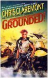 Grounded!, Claremont,Chris