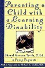 img - for Parenting a Child With a Learning Disability: A Practical, Empathetic Guide by Cheryl Gerson Tuttle (1995-02-05) book / textbook / text book