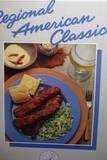 Regional American Classics (California Culinary Academy series)