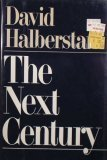 The Next Century, DAVID HALBERSTAM