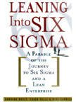 [(Leaning into Six Sigma: A Parable of the Journey to Six Sigma and a Lean Enterprise)] [by: Barbara Wheat]