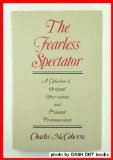 img - for The Fearless Spectator : A Collection of Original Observations and Profound Pronouncements book / textbook / text book