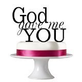 God Gave me you Wedding Cake Toppers, Black Acrylic Cake toppers,Custom Wedding gifts, Anniversary Wedding Jewelry,Birthday cake